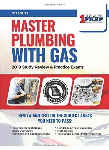 Missouri Master Plumbing with Gas: 2019 Study Review & Practice Exams