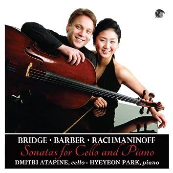 Cello Sonatas: Bridge, Barber & Rachmaninoff