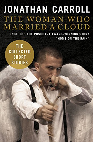 The Woman Who Married a Cloud: The Collected Short Stories (English Edition)