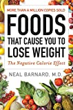 Foods That Cause You to Lose Weight: The Negative Calorie Effect