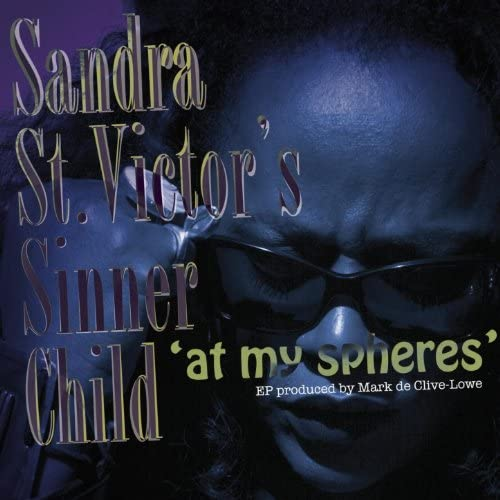Sandra St. Victor's Sinner Child