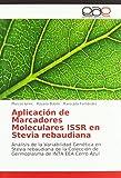 Aplicación de Marcadores Moleculares ISSR en Stevia...