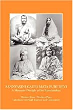 Sannyasini Gauri Mata Puri Devi: A Monastic Disciple of Sri Ramakrishna