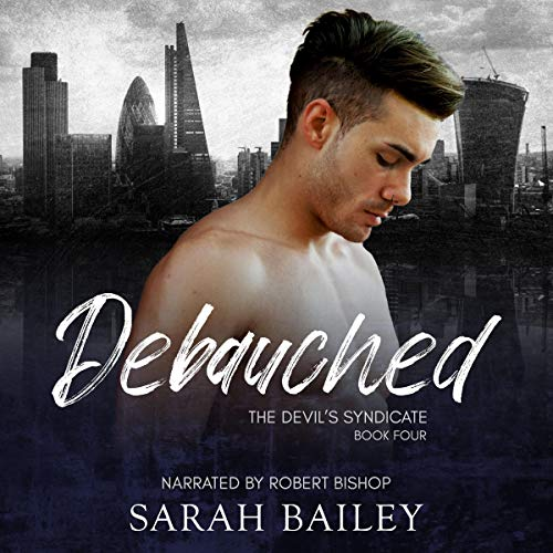 Debauched Audiobook By Sarah Bailey cover art