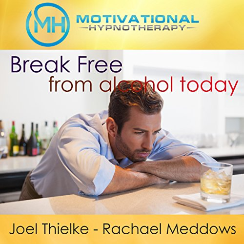 Break Free from Alcohol Today     Hypnosis, Meditation, and Affirmations              By:                                                                                                                                 Motivational Hypnotherapy                               Narrated by:                                                                                                                                 Joel Thielke,                                                                                        Rachael Meddows                      Length: 4 hrs and 57 mins     3 ratings     Overall 3.7