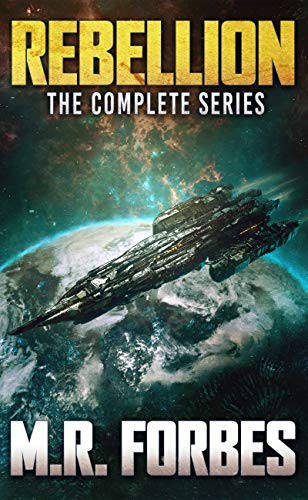 Rebellion. The Complete Series. by [M.R. Forbes]
