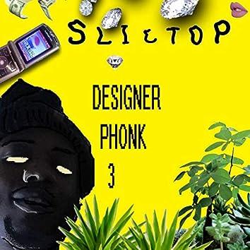 Designer Phonk 3