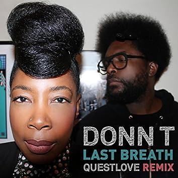 Last Breath (Questlove Remix)