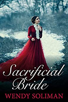 Sacrificial Bride by [Wendy Soliman]