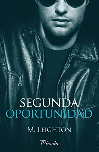 Segunda oportunidad (Bad Boys nº 3)
