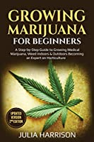 Growing Marijuana For beginners ( Updated Version 2nd Edition )
