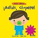 Adios, Chupete! (Buenos Habitos)