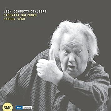 Schubert: Végh Conducts Schubert