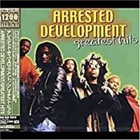 Greatest Hits by Arrested Development (2007-12-15)