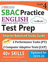 SBAC Test Prep: Grade 4 English Language Arts Literacy (ELA) Common Core Practice Book and Full-length Online Assessments: Smarter Balanced Study Guide