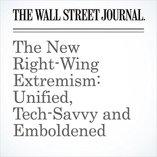 The New Right-Wing Extremism: Unified, Tech-Savvy and Emboldened copertina
