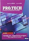 vancouver techno club  Pro.tech. Per le Scuole superiori. Con e-book. Con espansione online. Con DVD-ROM