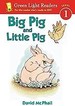 Big Pig and Little Pig (Green Light Readers Level 1)