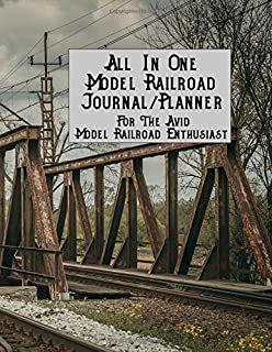 All In One Model Railroad Journal/Planner: For The Avid Model Railroad Enthusiast, B&W interior, wood covered train bridge