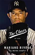 Best the closer by mariano rivera Reviews