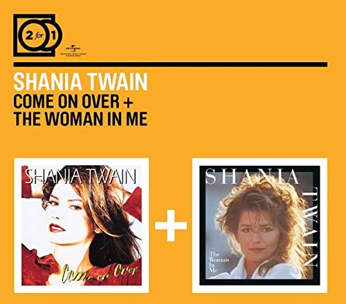 2 For 1:Come On Over/The Woman In Me (Digipack ohne Booklet)