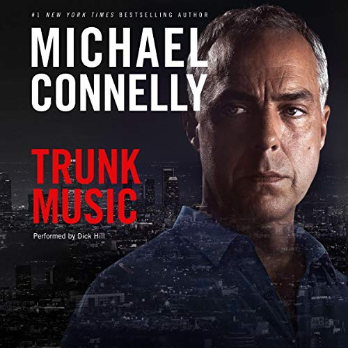 Trunk Music: Harry Bosch Series, Book 5 Audiobook By Michael Connelly cover art