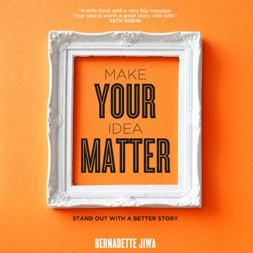 Make Your Idea Matter audiobook cover art