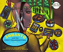 Squanto and the First Thanksgiving (Rabbit Ears: a Classic Tale) by [Eric Metaxas, Michael A. Donato]