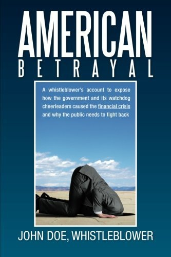 American Betrayal by Doe, John (2013) Paperback