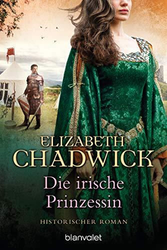 Die irische Prinzessin: Historischer Roman