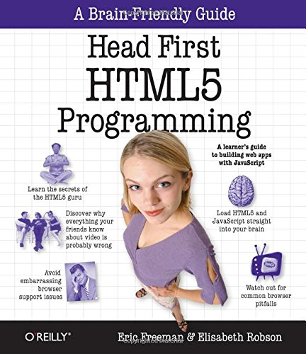 Head First HTML5 programming: creating web apps with JavaScript