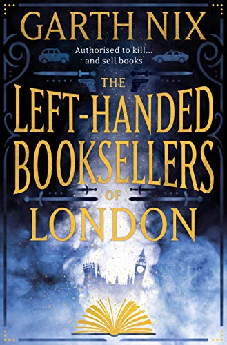 The Left-Handed Booksellers of London eBook: Nix, Garth: Amazon.co.uk:  Kindle Store