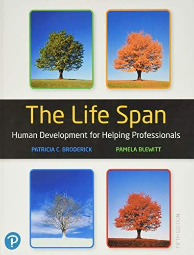 Compare Textbook Prices for The Life Span: Human Development for Helping Professionals 5 Edition ISBN 9780135227763 by Broderick, Patricia,Blewitt, Pamela