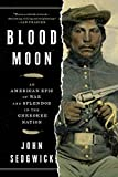 Image of Blood Moon: An American Epic of War and Splendor in the Cherokee Nation