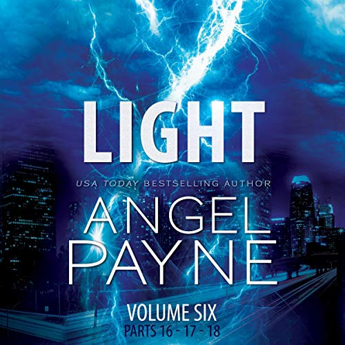 Light     The Bolt Saga Volume 6: Parts 16, 17 & 18              By:                                                                                                                                 Angel Payne                               Narrated by:                                                                                                                                 Holter Graham,                                                                                        Ava Erickson                      Length: 11 hrs and 38 mins     2 ratings     Overall 5.0