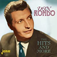 The Hits And More [ORIGINAL RECORDINGS REMASTERED] by Don Rondo (2012-11-06)