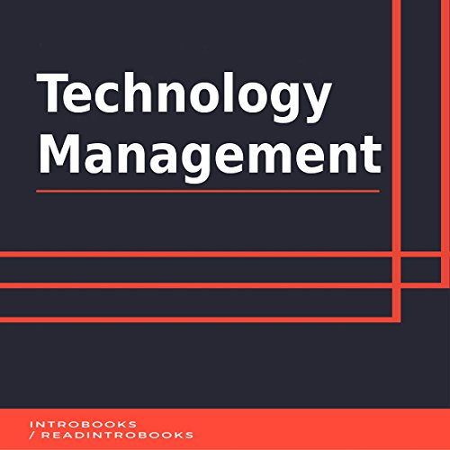 Technology Management                   By:                                                                                                                                 IntroBooks                               Narrated by:                                                                                                                                 Andrea Giordani                      Length: 37 mins     Not rated yet     Overall 0.0
