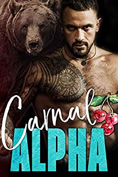 Carnal Alpha (The Alpha's Obsession Book 1) Review