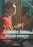 Fernando Arbex. Un Mundo Diferente: 82 (Música)