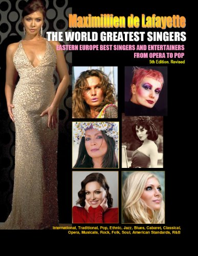 THE WORLD GREATEST SINGERS: Eastern Europe Best Singers and Entertainers from Opera...