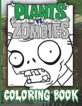 Plants Vs Zombies Coloring Book: Plants Vs Zombies Color Wonder Creativity Coloring Books For Adults And Kids. High-Quality