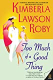 Too Much of a Good Thing (The Reverend Curtis Black Series Book 2)