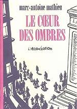 Le Coeur des ombres de M. A. Mathieu