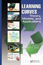 Learning Curves: Theory, Models, and Applications (Systems Innovation Book Series)