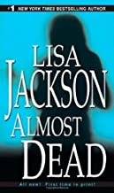 Almost Dead by Jackson, Lisa (2007) Mass Market Paperback