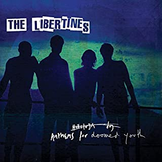 Anthems for Doomed Youth by LIBERTINES (2015-07-28)