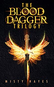 The Blood Dagger Trilogy Boxset: The Complete Series: (The Outcasts, The Watchers, Tree of Souls) by [Misty Hayes]