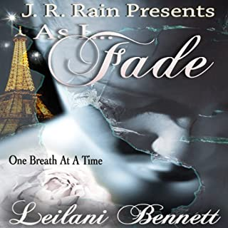 As I Fade (One Breath at a Time: Book 1)                   By:                                                                                                                                 Leilani Bennett                               Narrated by:                                                                                                                                 Susan Eichhorn Young                      Length: 5 hrs and 50 mins     1 rating     Overall 3.0