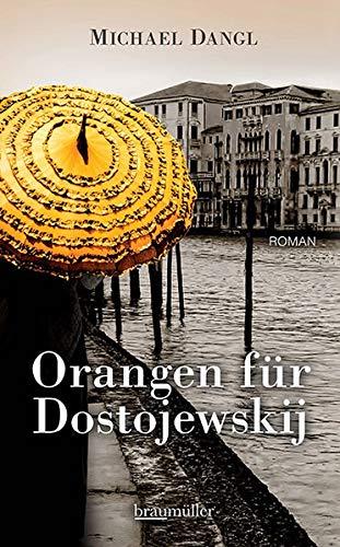 Buchseite und Rezensionen zu 'Orangen für Dostojewskij' von Michael Dangl