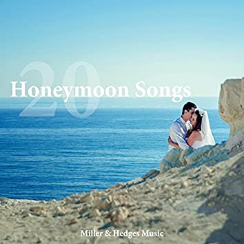 20 Honeymoon Songs: a Collection of Relaxing Music from the Maldives, Seychelles and Mauritius